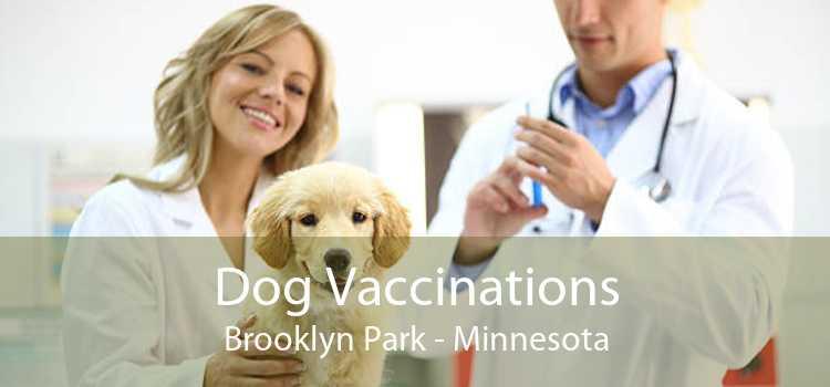 Dog Vaccinations Brooklyn Park - Minnesota