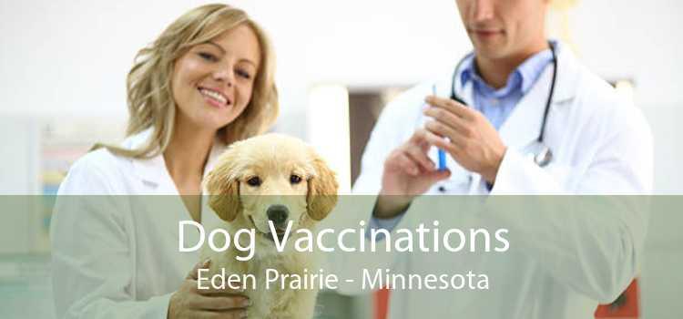Dog Vaccinations Eden Prairie - Minnesota