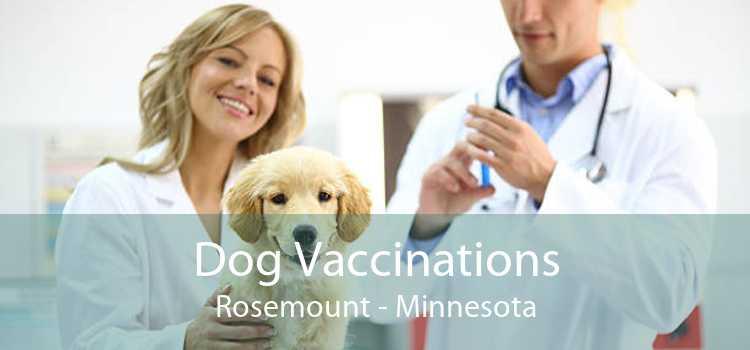 Dog Vaccinations Rosemount - Minnesota