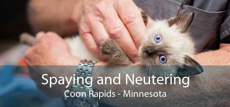 Spaying and Neutering Coon Rapids - Minnesota