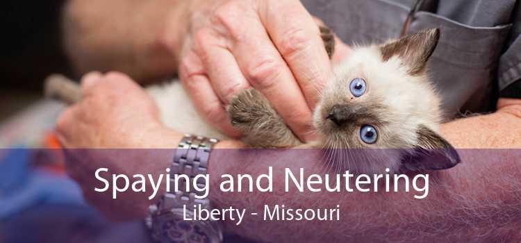 Spaying and Neutering Liberty - Missouri